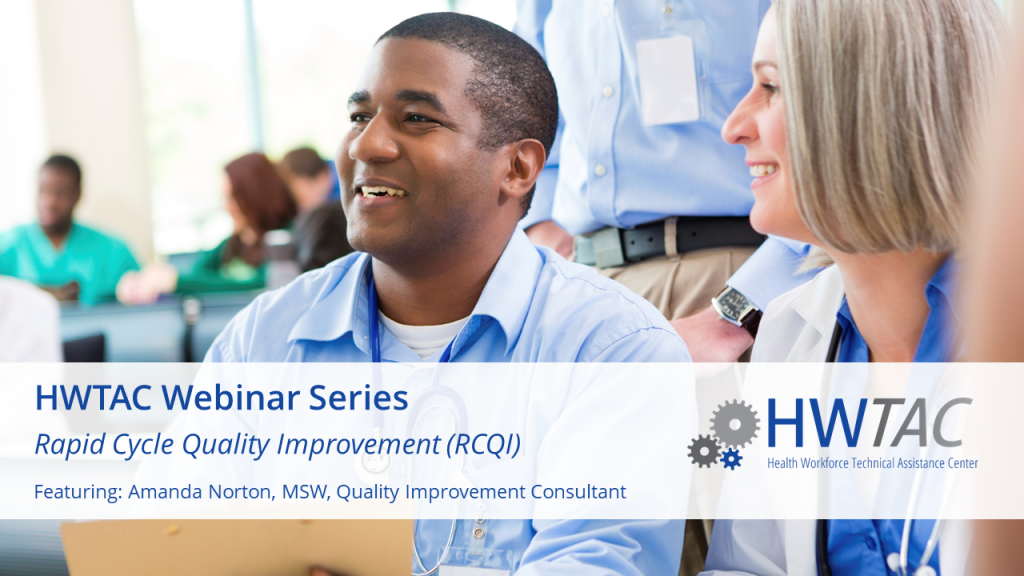 View RCQI: What Do HRSA Project Officers and Staff Need to Know?