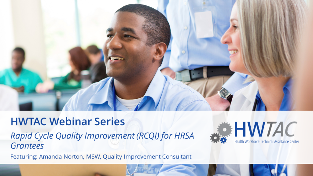 View RCQI: What Do HRSA Grantees Need to Know?