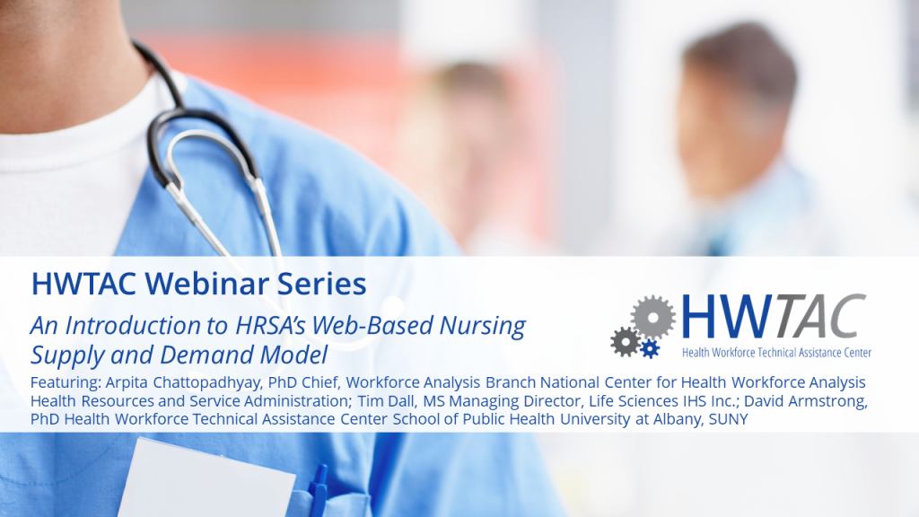 View Introduction to HRSA's Web-Based Nursing Supply and Demand Model
