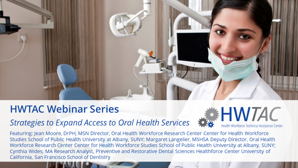 View Strategies to Expand Access to Oral Health Services: Emerging Models and Workforce Innovations