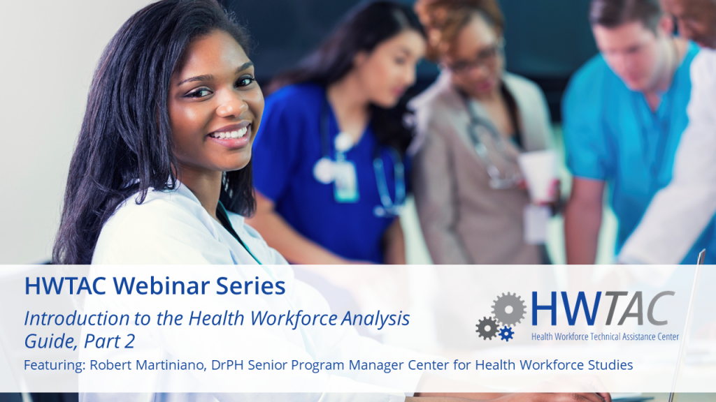 View Introduction to the Health Workforce Analysis Guide, Part 2: Secondary Data Sources for Health Workforce Research – Examples, Strengths, and Limitations