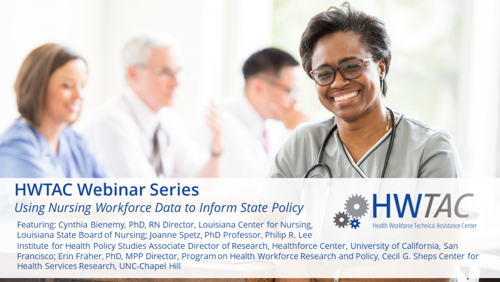 View Using Nursing Workforce Data to Inform State Policy