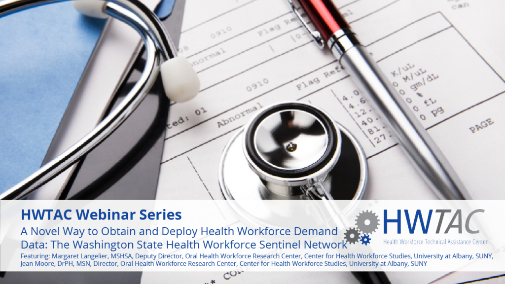 View A Novel Way to Obtain and Deploy Health Workforce Demand Data: The Washington State Health Workforce Sentinel Network