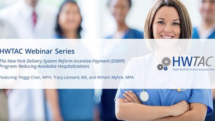 View The New York Delivery System Reform Incentive Payment (DSRIP) Program: Reducing Avoidable Hospitalizations