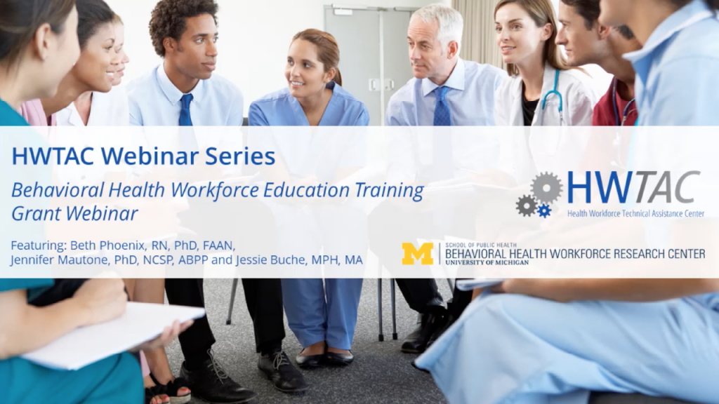 View Behavioral Health Workforce Education Training Grant Webinar