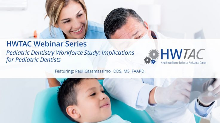 View Pediatric Dentistry Workforce Study: Implications for Pediatric Dentists