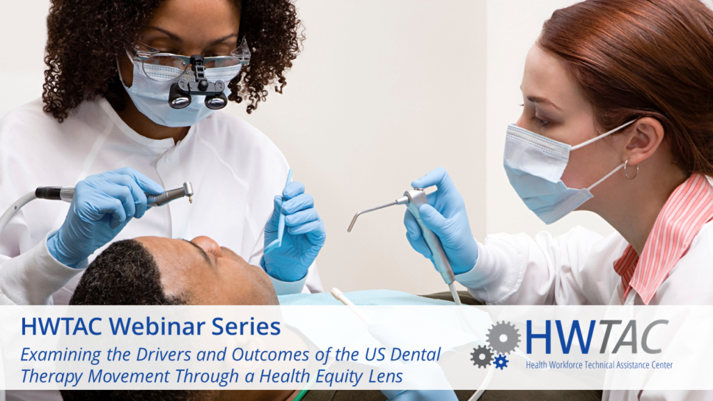 View Examining the Drivers and Outcomes of the US Dental Therapy Movement Through a Health Equity Lens