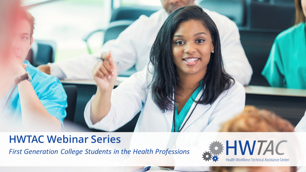 View First Generation College Students in the Health Professions